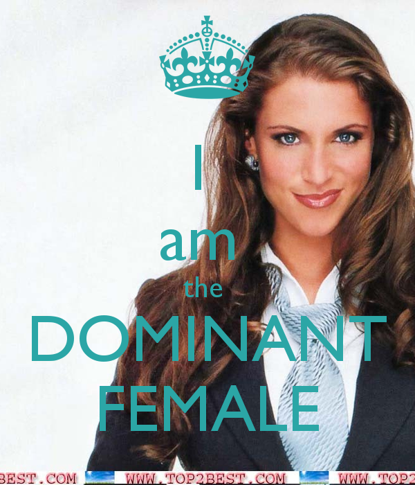 i-am-the-dominant-female